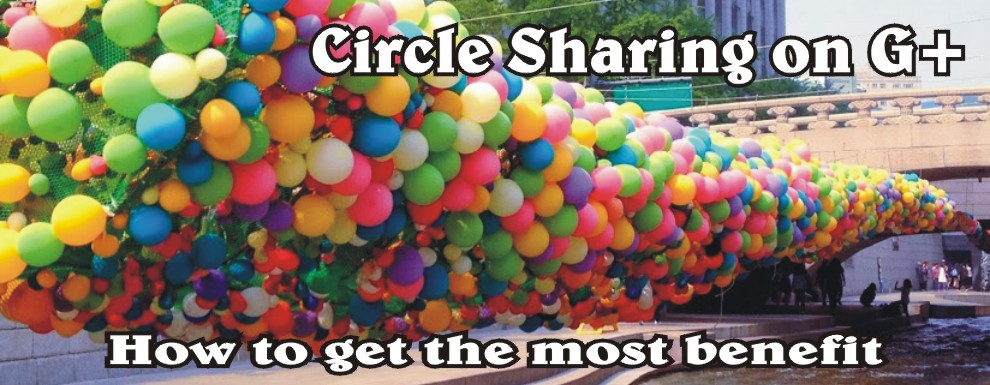Circle Sharing on Google Plus