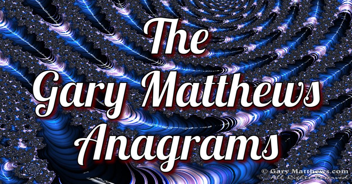 Gary Matthews Anagrams