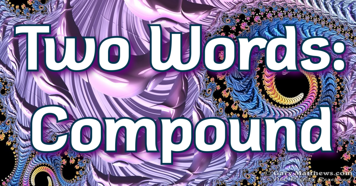 Two Words: Compound