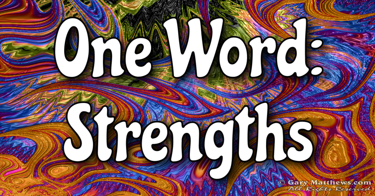 One Word: Strengths